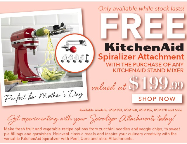 Free Spiraliser with KitchenAid Stand Mixer